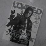 雑誌 掲載 アイテム 【LOADED】  艶男!!  昔はアデージョなんて言葉が流行していた気がします,,,,,,