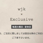wjk exclusive より 定休日のご連絡